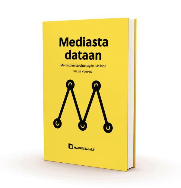Mediasta dataan. Mediatoimistoyhteistyön käsikirja