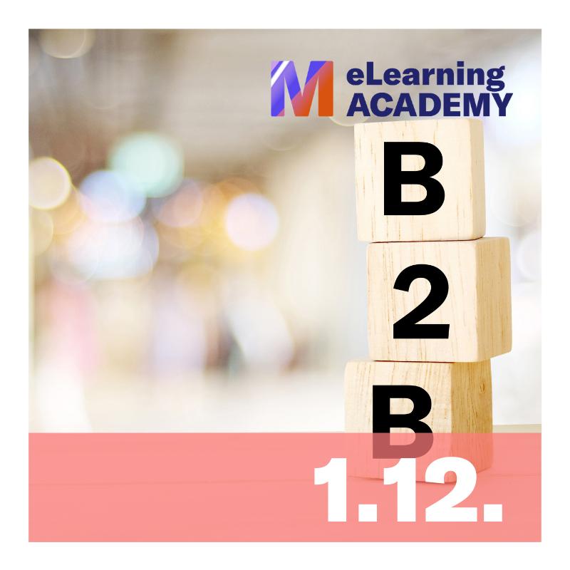 1.12.2020 B2B Marketing Expert: B2B Marketing Channels